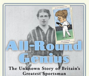 The front cover of a book about Max Woosnam called 'All Round Genius – The Unknown Story of Britain's Greatest Sportsman' by Mick Collins.