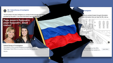Exclusive: The FBI is running Facebook ads targeting Russians in Washington